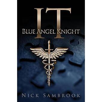 IT  Blue Angel Knight by Sambrook & Nick