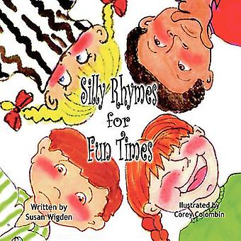 Silly Rhymes for Fun Times by Wigden & Susan