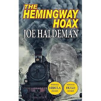The Hemingway HoaxHugo and Nebula Winning Novella by Haldeman & Joe