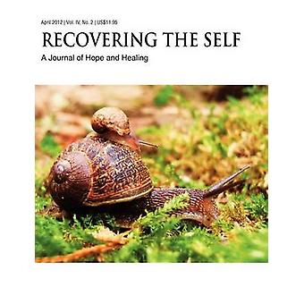 Recovering The Self A Journal of Hope and Healing Vol. IV No. 2  New Beginnings by Dempsey & Ernest