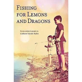 Fishing for Lemons and Dragons by Nolin & Colleen Nicole