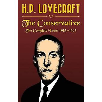 The Conservative by Lovecraft & H. P.