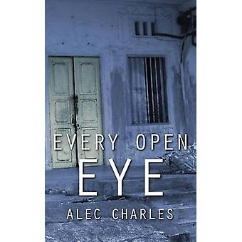 Every Open Eye by Charles & Alec