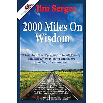 2000 Miles on Wisdom by Serger & Jim