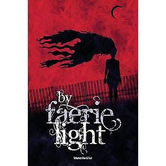 By Faerie Light by Gable & Scott