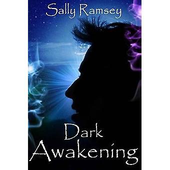 Dark Awakening by Ramsey & Sally