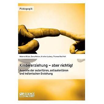 Kindererziehung  aber richtig by Rachfall & Thomas