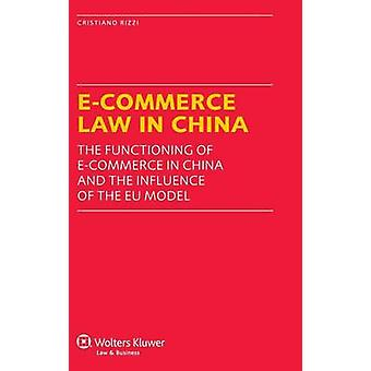 ECommerce Law in China by Rizzi & Cristiano