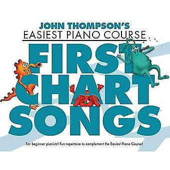First Chart Songs by By composer John Thompson