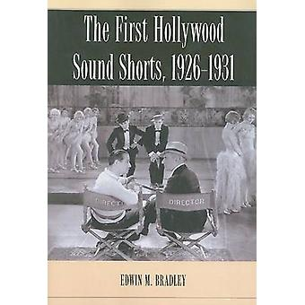 The First Hollywood Sound Shorts - 1926-1931 by Edwin M. Bradley - 97