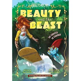 Beauty and the Beast - An Interactive Fairy Tale Adventure by Matt Doe