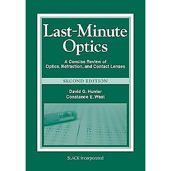 Last Minute Optics - A Concise Review of Optics - Refraction - and Con