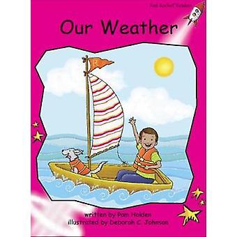 Red Rocket Readers - Emergent Fiction Set C - Our Weather Big Book Edit