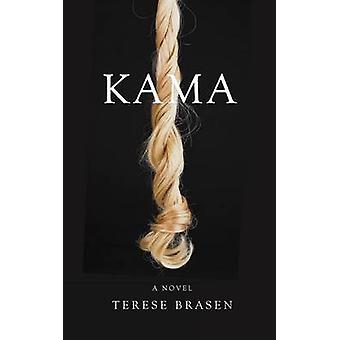 Kama by Terese Brasen - 9781937402877 Book