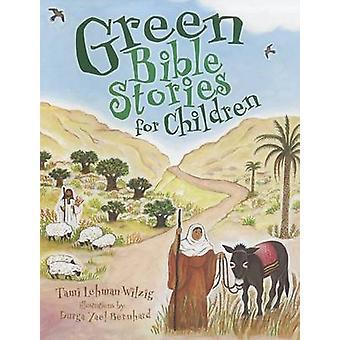 Green Bible Stories for Children by Tami Lehman-Wilzig - 978076135136