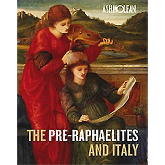 The Pre-Raphaelites and Italy (New edition) by Colin Harrison - Chris