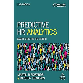 Predictive HR Analytics - Mastering the HR Metric by Dr Martin Edwards