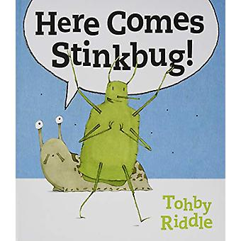 Here Comes Stinkbug! by Tohby Riddle - 9781911631163 Book