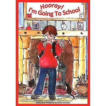 Hooray! I'm Going to School