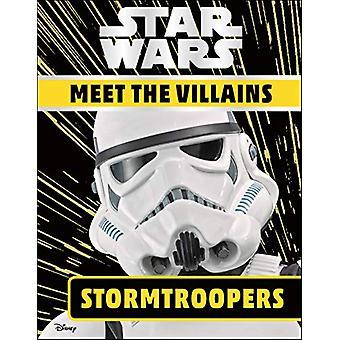 Star Wars Meet the Villains Stormtroopers by Emma Grange - 9780241392