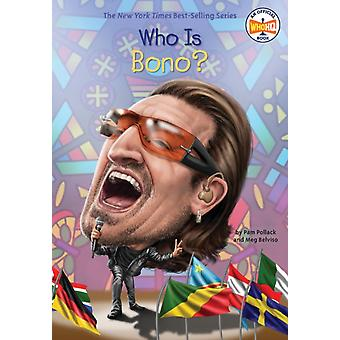 Who Is Bono by Pam Pollack