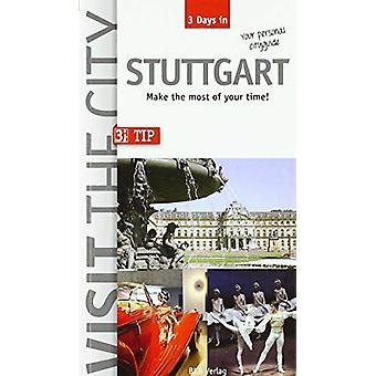 Visit the City - Stuttgart (3 Days In) - Make the most of your time by