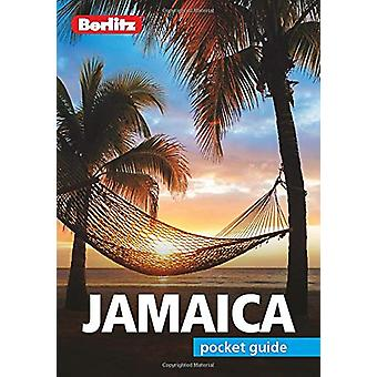 Berlitz Pocket Guide Jamaica (Travel Guide with Dictionary) - 9781785