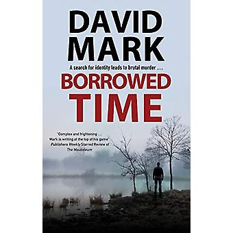 Borrowed Time by David Mark - 9780727889959 Book