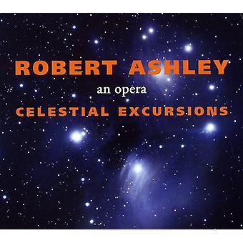 Robert Ashley - Robert Ashley: Celestial Excursions - an Opera [CD] USA import