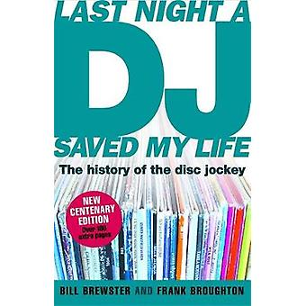 Last Night a DJ Saved My Life updated by Brewster & BillBroughton & Frank