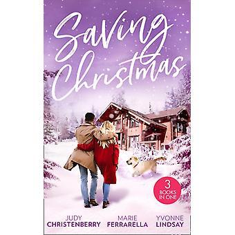 Saving Christmas by Christenberry & JudyFerrarella & MarieLindsay & Yvonne