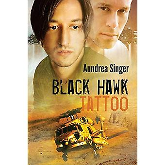 Black Hawk Tattoo by Aundrea Singer - 9781623802790 Book