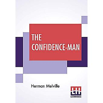 The Confidence-Man - His Masquerade by Herman Melville - 9789353427924