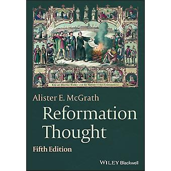 Reformation Thought by Alister E. McGrath