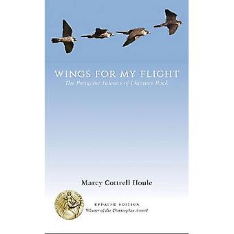 Wings for My Flight by Marcy Cottrell Houle