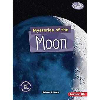 Mysteries of the Moon by Rebecca E Hirsch