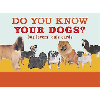 Do You Know Your Dogs by Debora Robertson