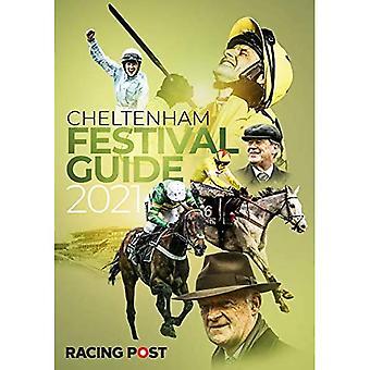 Racing Post Guide to Cheltenham 2021