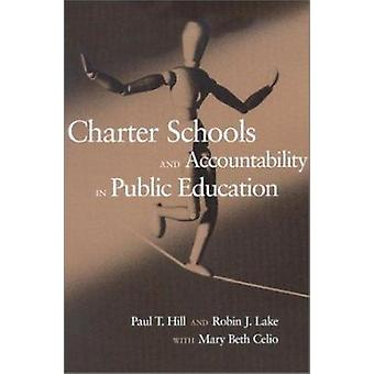 Charter Schools and Accountability in Public Education by Mary Beth C