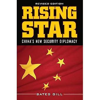 Étoile montante - nouvelle diplomatie de sécurité de la Chine (2e édition révisée) par