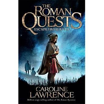 ローマ - キャロライン ・ ローレンスによって 1 本 - から 9781510100237 本を脱出します。