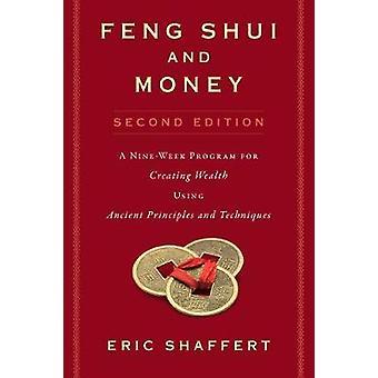 Feng Shui und Geld - ein neun Wochen-Programm zum Erstellen von Reichtum mit einer