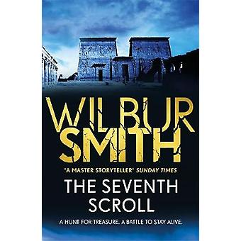 The Seventh Scroll - The Egyptian Series 2 by Wilbur Smith - 978178576
