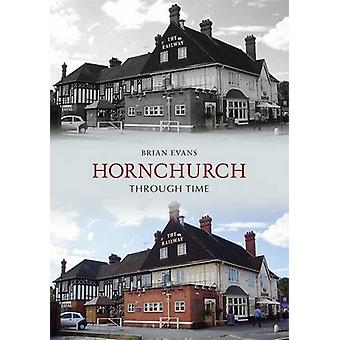 Hornchurch - Elm Park and Harold Wood Through Time by Brian Evans - 9