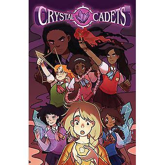 Crysyal Cadets by Katie O'Neill - Anne Toole - Adam Staffaroni - 9781