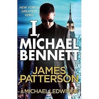 Jag, Michael Bennett: