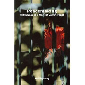 Vredestichting: Reflecties van een radicale criminoloog