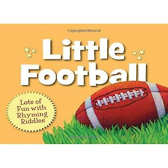 Little Football: Lots of Fun with Rhyming Riddles (Little Sports)
