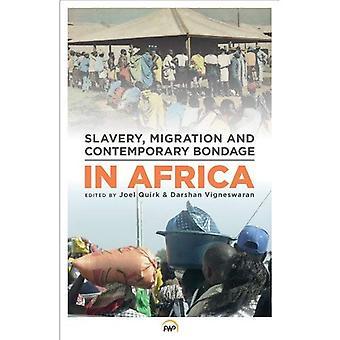 Escravidão, migração e escravidão contemporânea em África