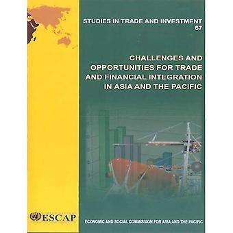 Uitdagingen en kansen voor handels- en financiële integratie in Azië en de Stille Oceaan (Studies in handel en...